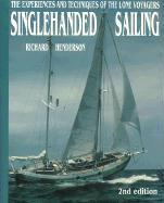 Singlehanded Sailing: The Experiences and Techniques of the Lone Voyagers als Taschenbuch