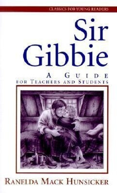Sir Gibbie: A Guide for Teachers and Students als Taschenbuch