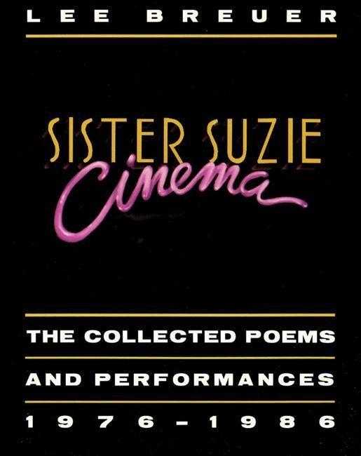 Sister Suzie Cinema: Collected Poems and Performances 1976-1986 als Taschenbuch