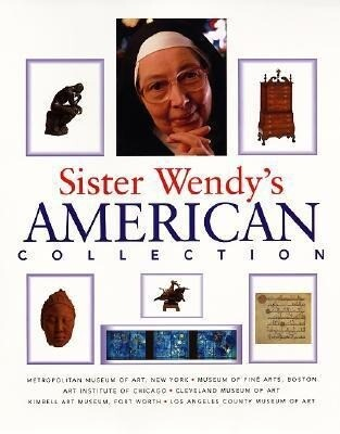 Sister Wendy's American Collection als Buch