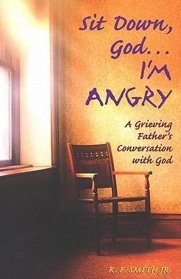 Sit Down God... I'm Angry als Taschenbuch