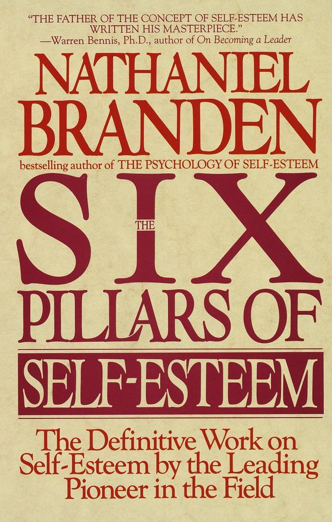 Six Pillars Of Self-Esteem als Taschenbuch
