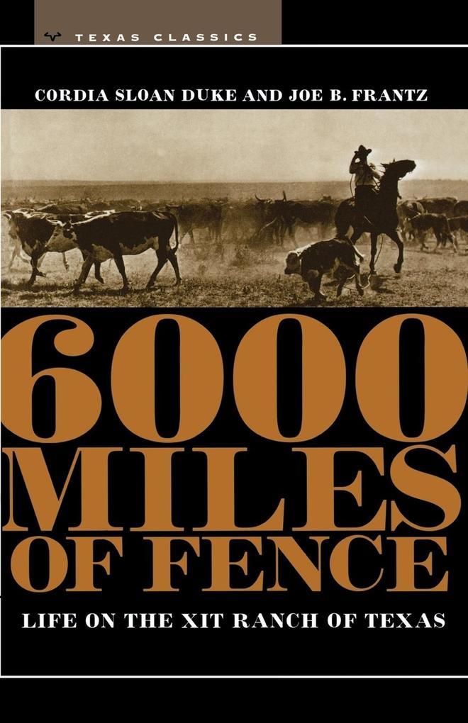6000 Miles of Fence als Taschenbuch