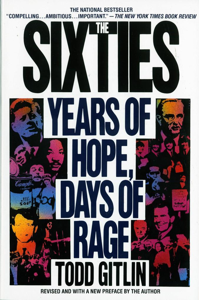 The Sixties: Years of Hope, Days of Rage als Taschenbuch