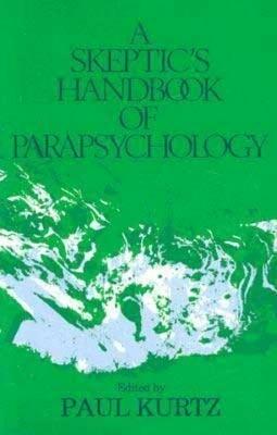 A Skeptic's Handbook of Parapsychology als Taschenbuch