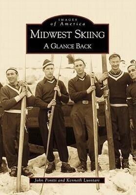 Midwest Skiing: A Glance Back als Taschenbuch