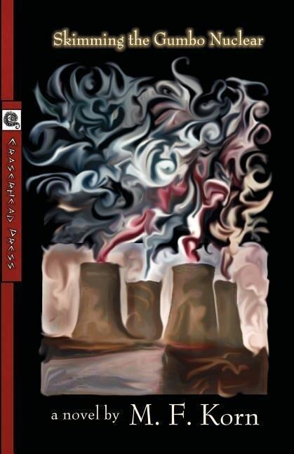 Skimming the Gumbo Nuclear als Taschenbuch