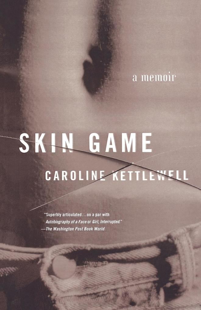 Skin Game: A Memoir als Taschenbuch