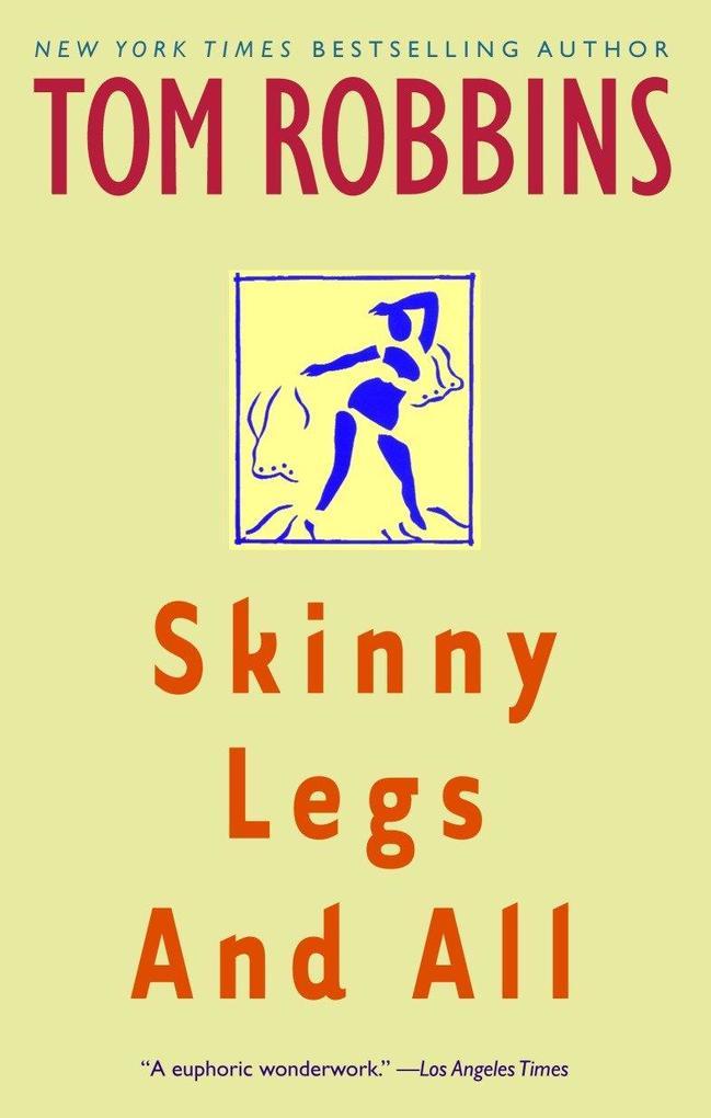 Skinny Legs and All als Taschenbuch