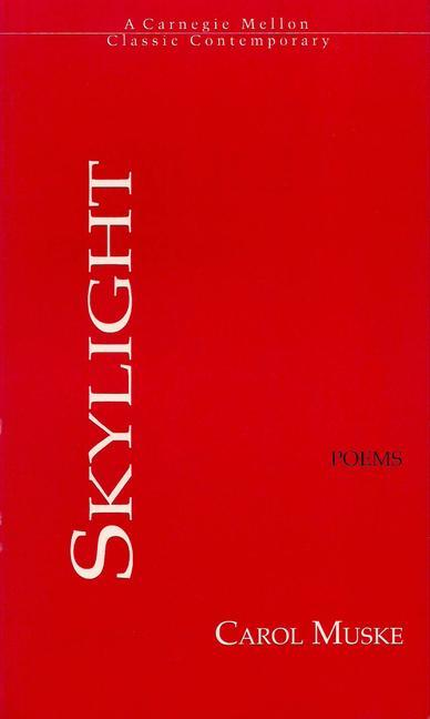 A Skylight: The Mother's Poems als Taschenbuch