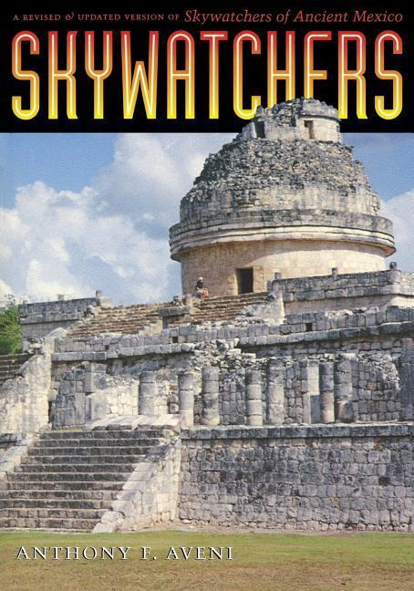 Skywatchers: A Revised and Updated Version of Skywatchers of Ancient Mexico als Taschenbuch