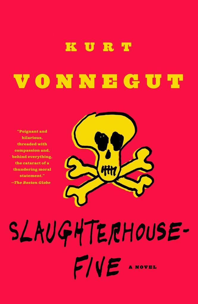 Slaughterhouse-Five: Or the Children's Crusade, a Duty-Dance with Death als Taschenbuch