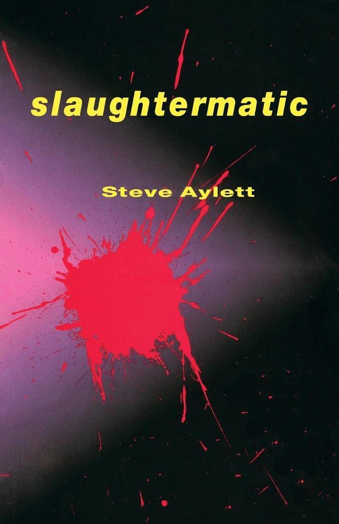 Slaughtermatic als Taschenbuch