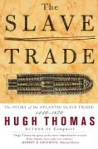 The Slave Trade: The Story of the Atlantic Slave Trade: 1440 - 1870 als Taschenbuch