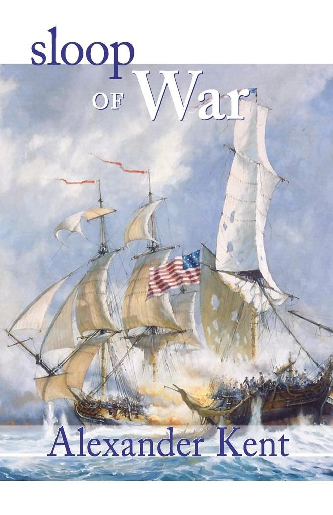 Sloop of War: The Richard Bolitho Novels als Taschenbuch