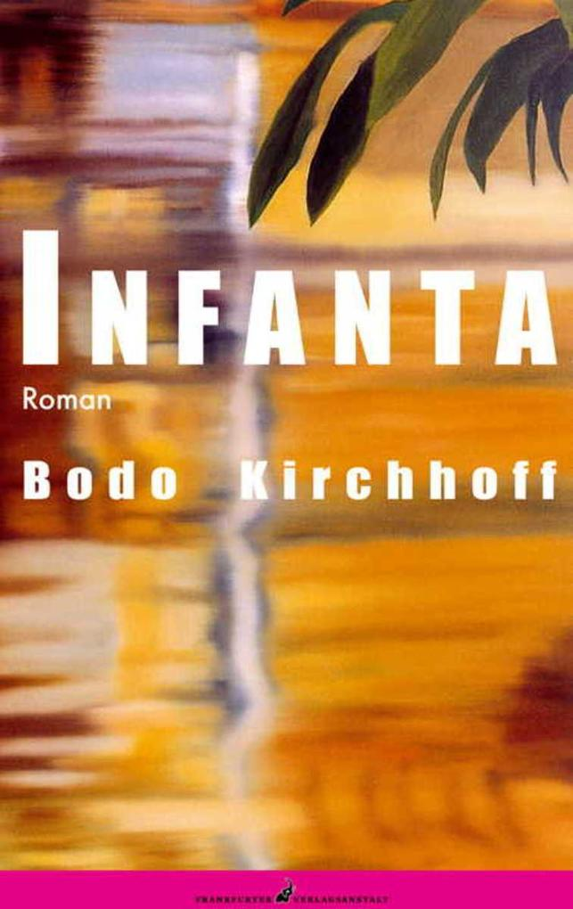 Infanta als eBook von Bodo Kirchhoff