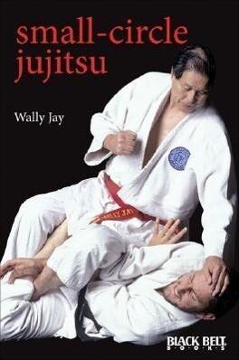 Small-Circle Jujitsu als Taschenbuch