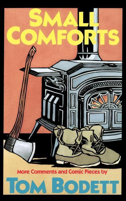 Small Comforts: More Comments and Comic Pieces als Taschenbuch