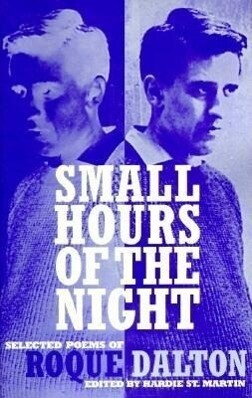 Small Hours of the Night: Selected Poems of Roque Dalton als Taschenbuch