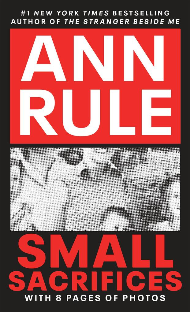 Small Sacrifices: A True Story of Passion and Murder als Taschenbuch