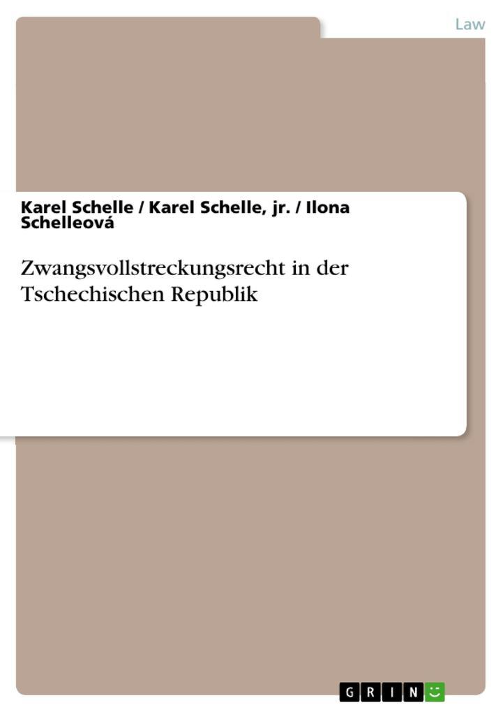Zwangsvollstreckungsrecht in der Tschechischen Republik