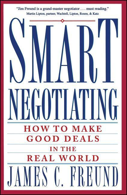 Smart Negotiating: How to Make Good Deals in the Real World als Taschenbuch