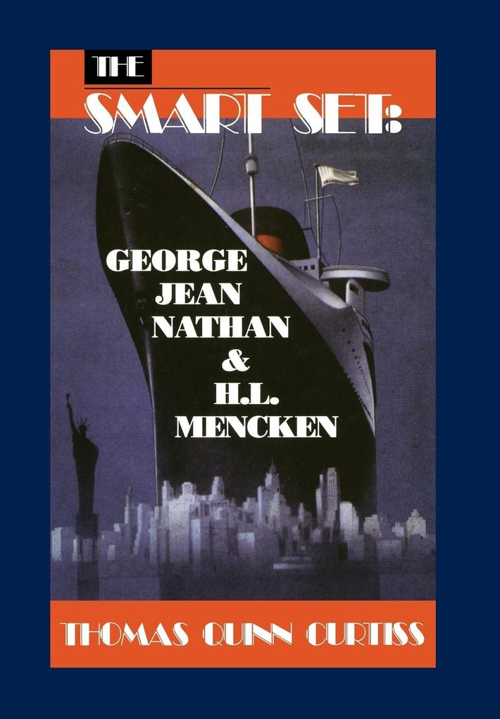 The Smart Set: George Jean Nathan and H. L. Mencken: Cloth Book als Buch