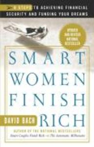 Smart Women Finish Rich: 9 Steps to Achieving Financial Security and Funding Your Dreams als Taschenbuch