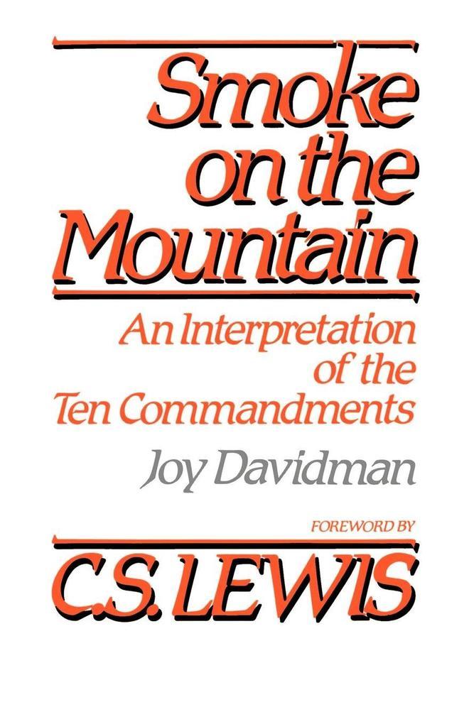 Smoke on the Mountain: An Interpretation of the Ten Commandments als Taschenbuch