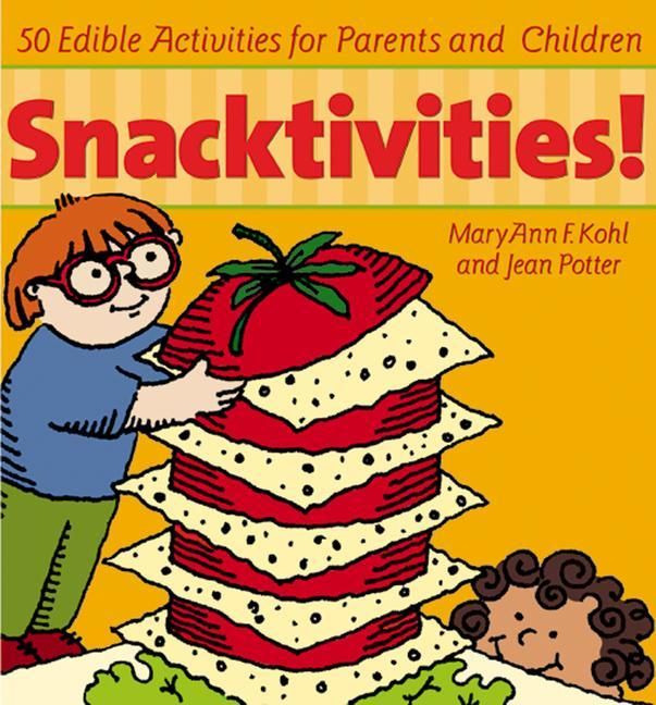 Snacktivities: 50 Edible Activities for Parents and Children als Taschenbuch