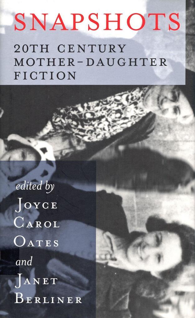 Snapshots: 20th Century Mother-Daughter Fiction als Taschenbuch