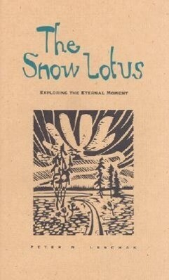 Snow Lotus: Exploring the Eternal Moment als Buch