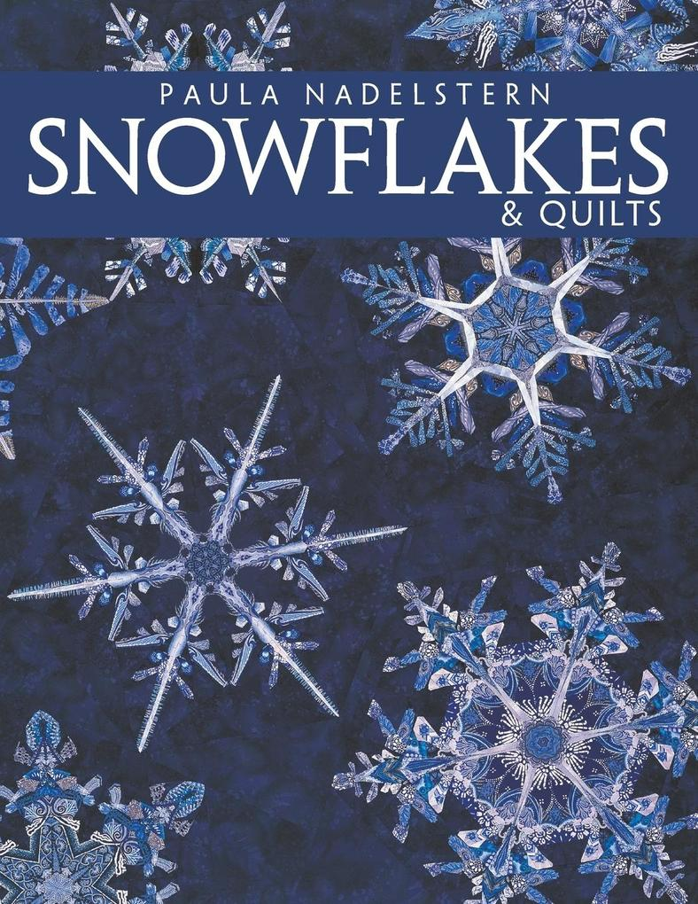 Snowflakes & Quilts - Print on Demand Edition als Taschenbuch
