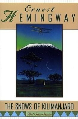 The Snows of Kilimanjaro and Other Stories als Taschenbuch
