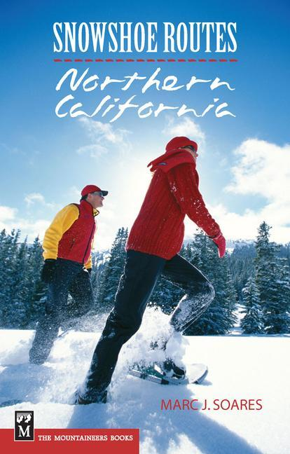 Snowshoe Routes Northern California als Taschenbuch