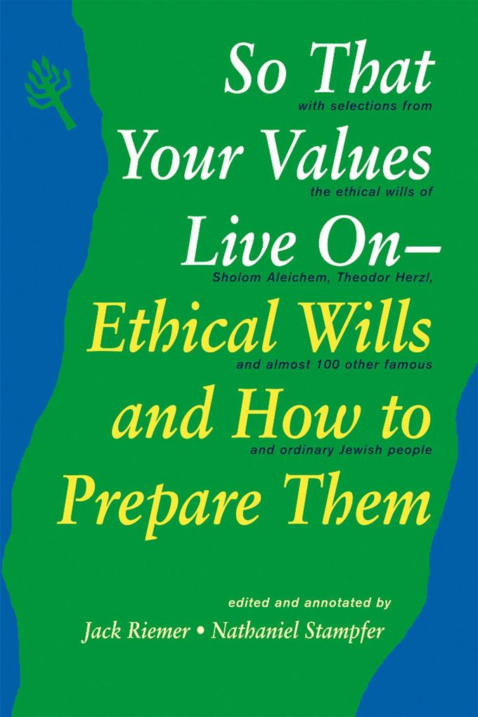 So That Your Values Live on: Ethical Wills and How to Prepare Them als Taschenbuch