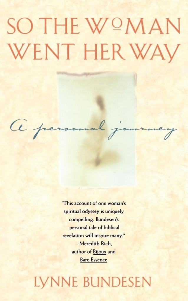 So the Woman Went Her Way: A Personal Journey als Taschenbuch