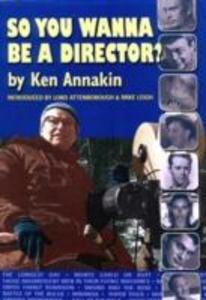 So You Wanna be a Director? als Taschenbuch