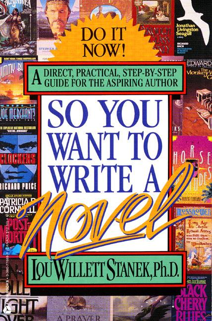 So You Want to Write a Novel als Taschenbuch