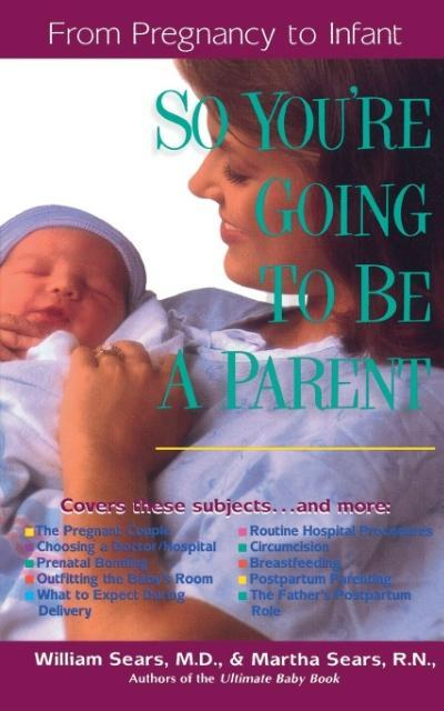 So You're Going to Be a Parent als Taschenbuch