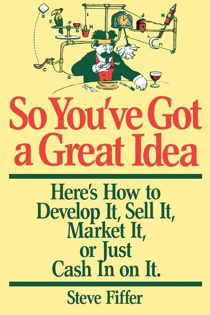 So You've Got a Great Idea als Taschenbuch