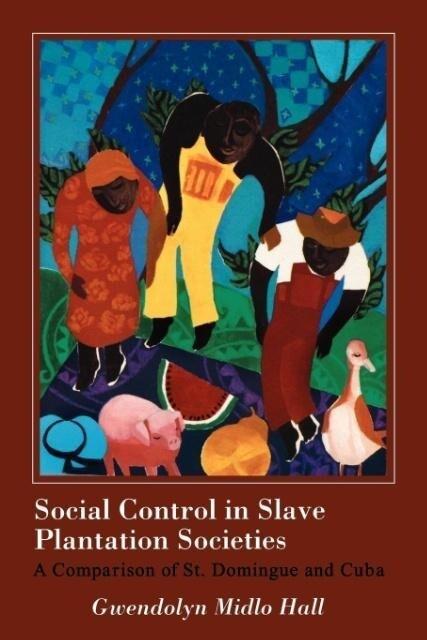 Social Control in Slave Plantation Societies als Taschenbuch