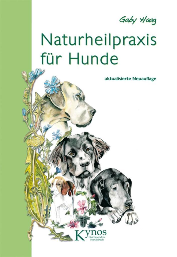 Naturheilpraxis für Hunde als eBook