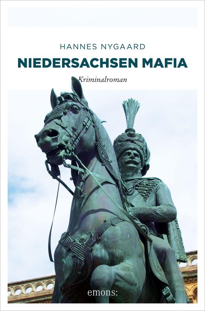 Niedersachsen Mafia als eBook von Hannes Nygaard