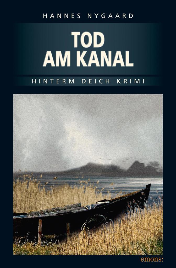 Tod am Kanal als eBook von Hannes Nygaard