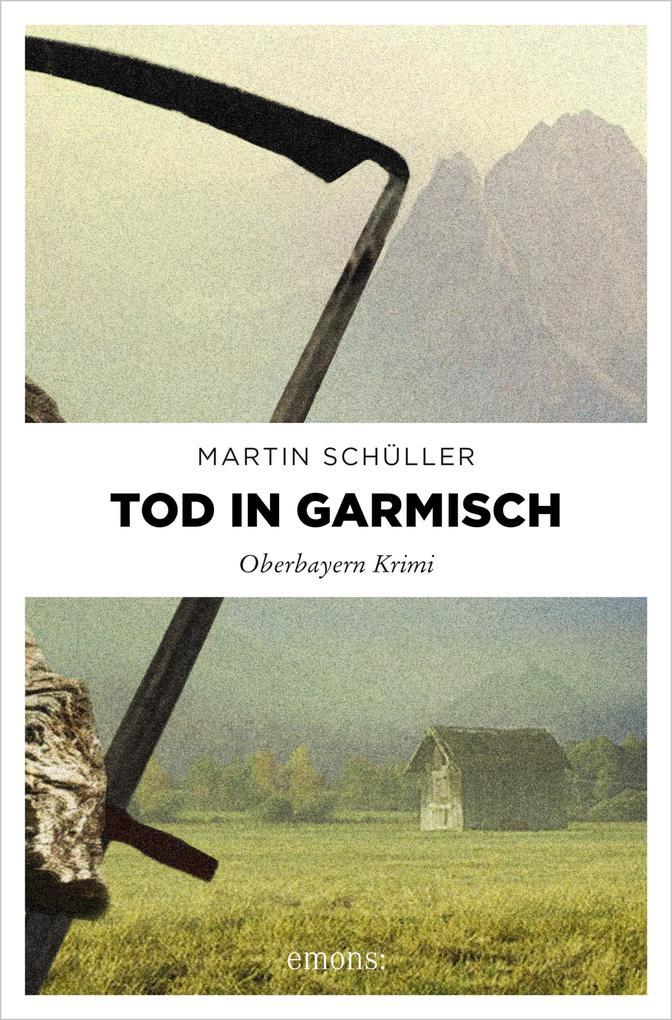 Tod in Garmisch als eBook von Martin Schüller