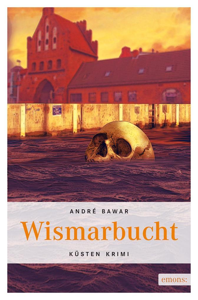 Wismarbucht als eBook von André Bawar