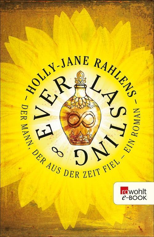 Everlasting als eBook von Holly-Jane Rahlens