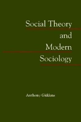 Social Theory and Modern Sociology als Taschenbuch