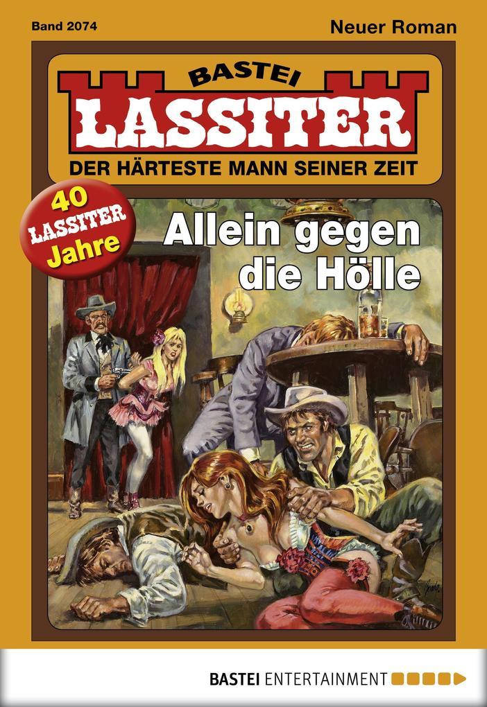 Lassiter - Folge 2074 als eBook von Jack Slade